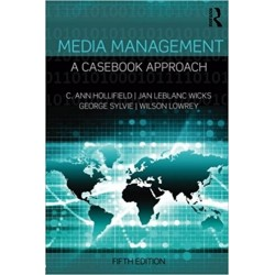 Media Management: A Casebook Approach (Routledge Communication Series) 5th Edition