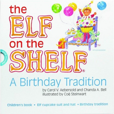 The Elf on the Shelf A Birthday Tradition (Elf NOT Included)
