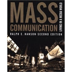 Mass Communication: Living In A Media World, 2nd Edition