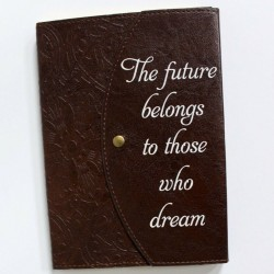 """The Future Belongs to Those Who Dream"" Lined Notebook"